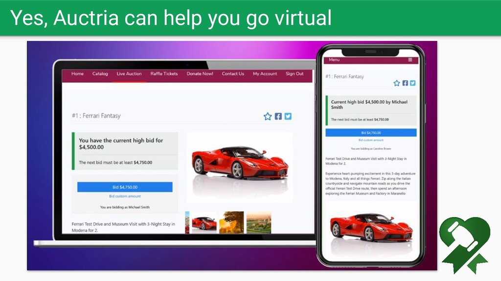 Yes, Auctria can help you go virtual Let the bi...
