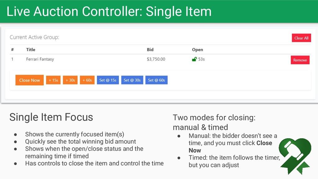 Live Auction Controller: Single Item Let the bi...