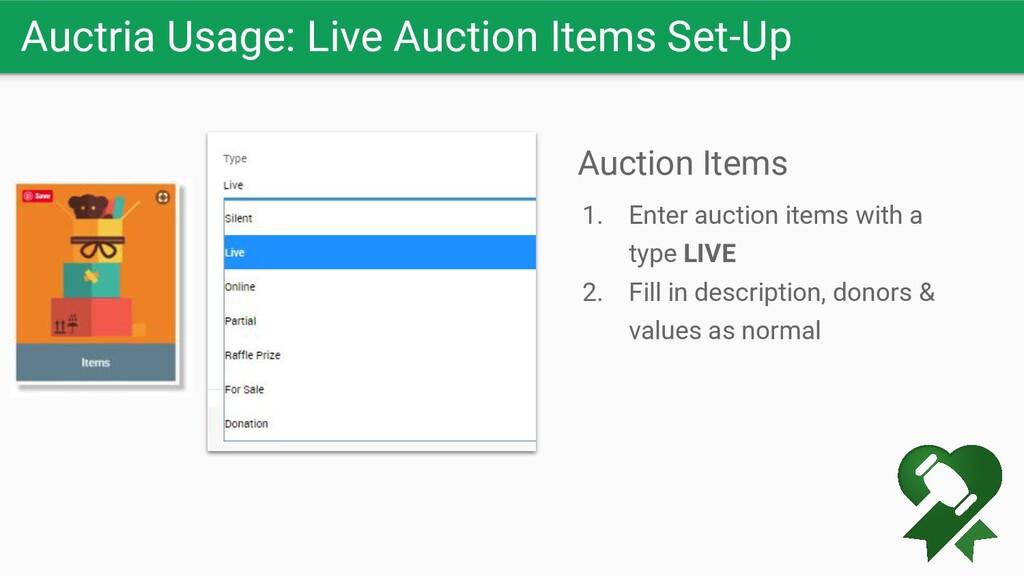 Auctria Usage: Live Auction Items Set-Up Auctio...