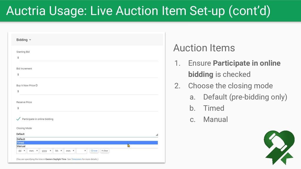 Auctria Usage: Live Auction Item Set-up (cont'd...
