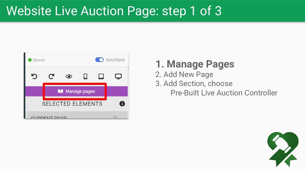 Website Live Auction Page: step 1 of 3 1. Manag...