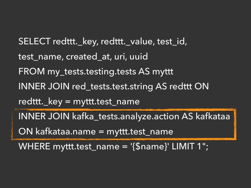 SELECT redttt._key, redttt._value, test_id, tes...