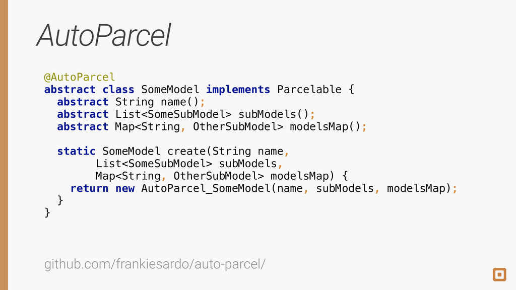 AutoParcel @AutoParcel abstract class SomeMode...