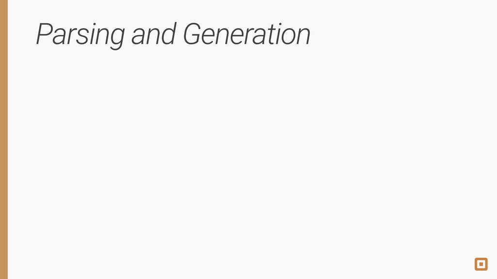 Parsing and Generation