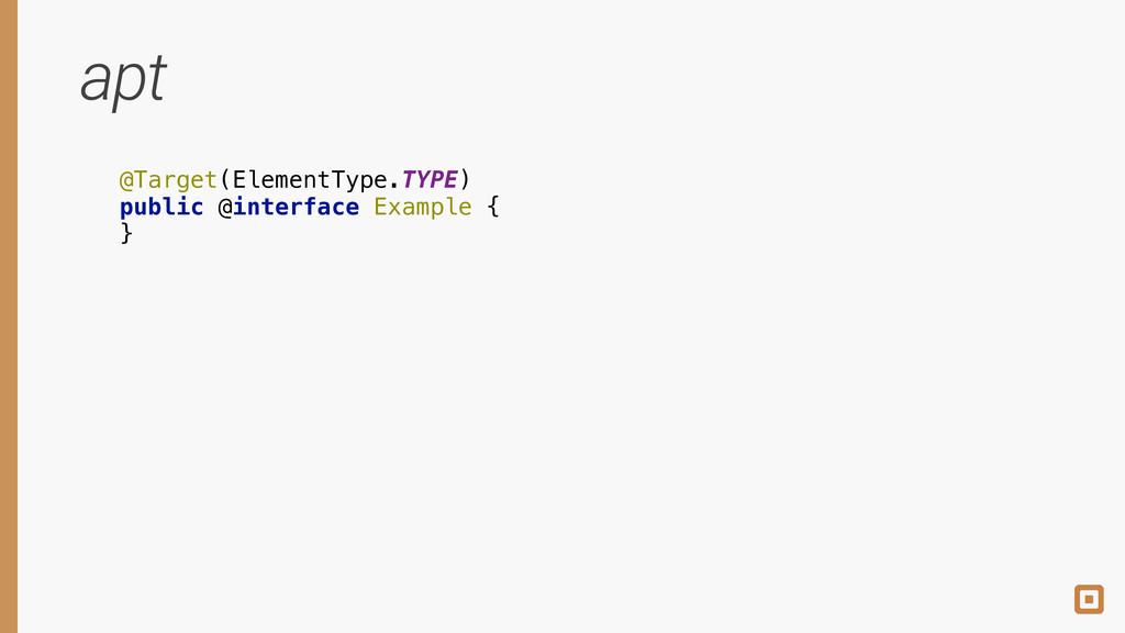 @Target(ElementType.TYPE) public @interface Ex...