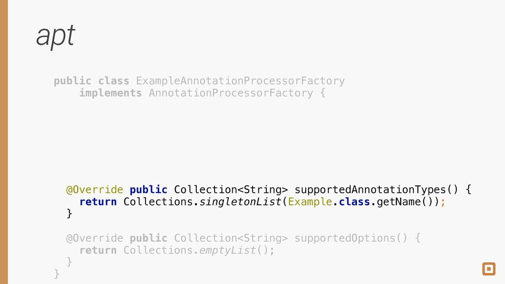 apt public class ExampleAnnotationProcessorFact...