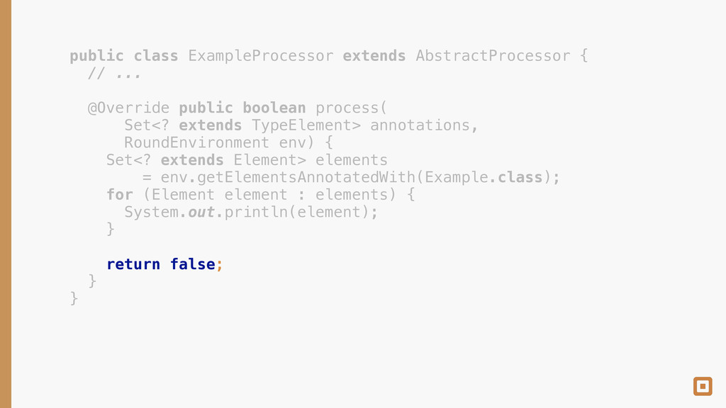 public class ExampleProcessor extends AbstractP...