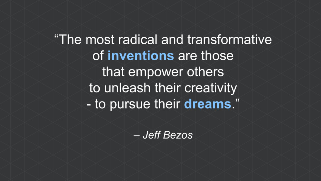 """The most radical and transformative of inventi..."