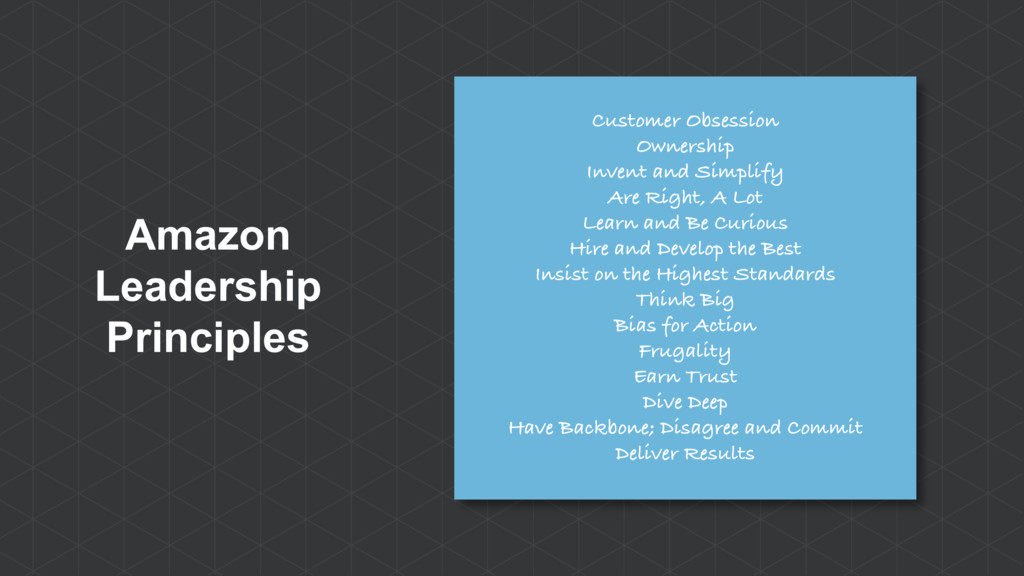 Amazon Leadership Principles Customer Obsession...