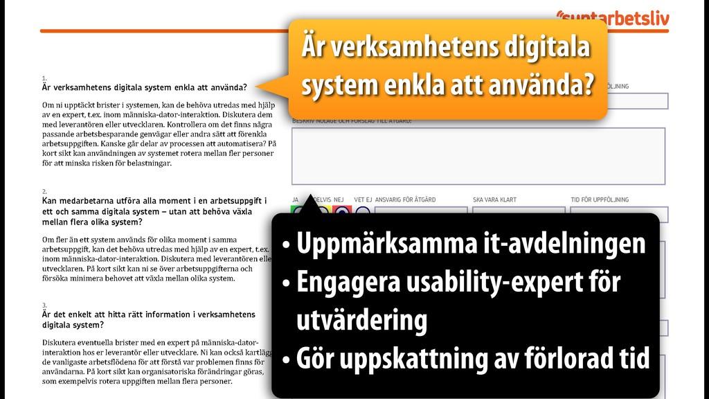 Är verksamhetens digitala system enkla att anvä...