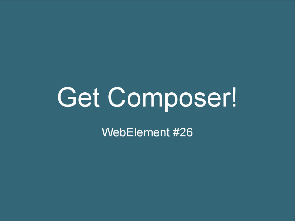 Get Composer! WebElement #26