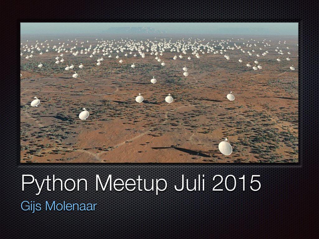 Text Python Meetup Juli 2015 Gijs Molenaar