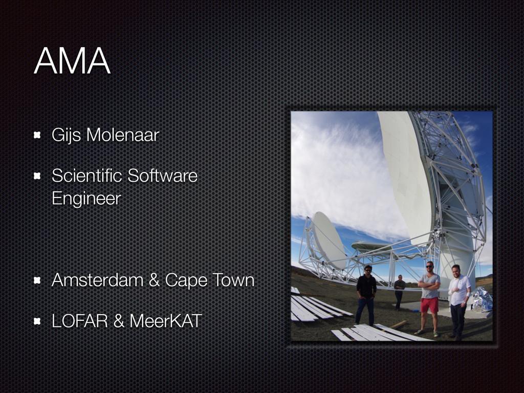 AMA Gijs Molenaar Scientific Software Engineer A...