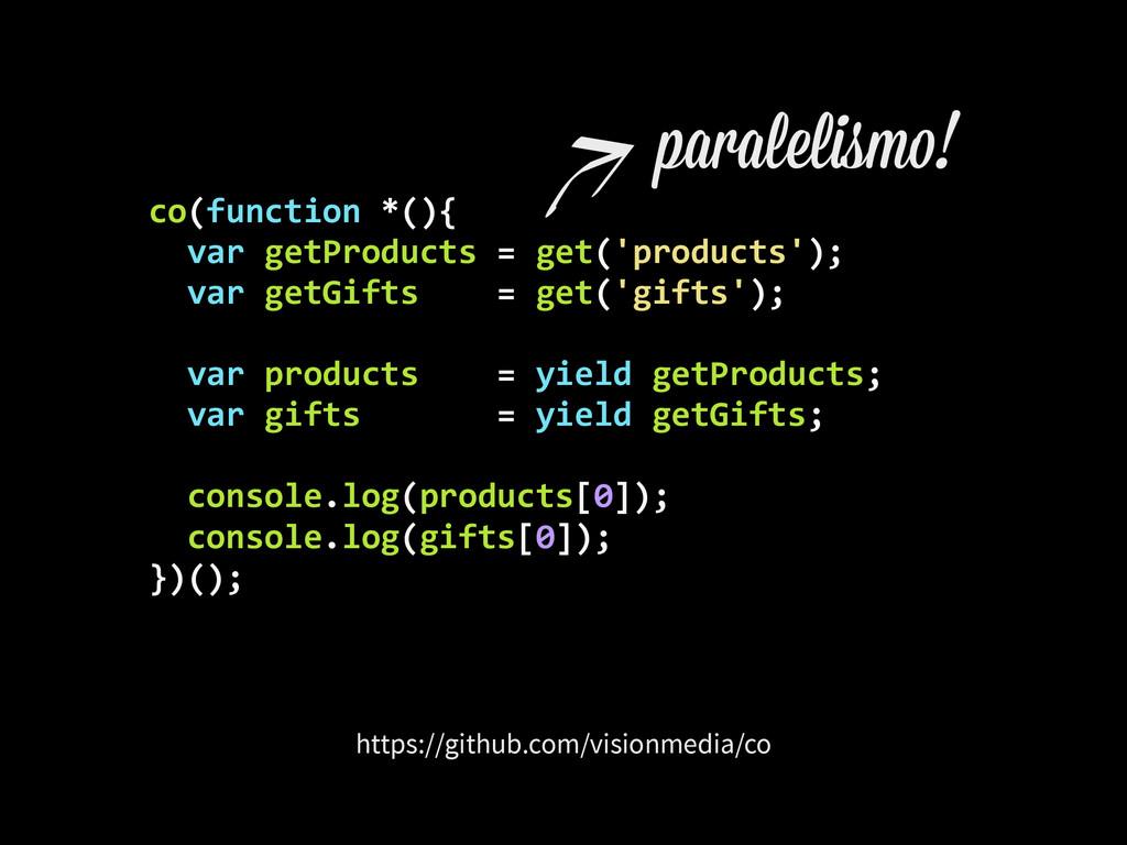 https://github.com/visionmedia/co co(function...