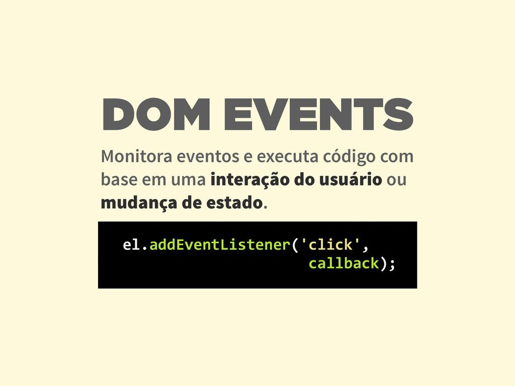 Monitora eventos e executa código com base em u...