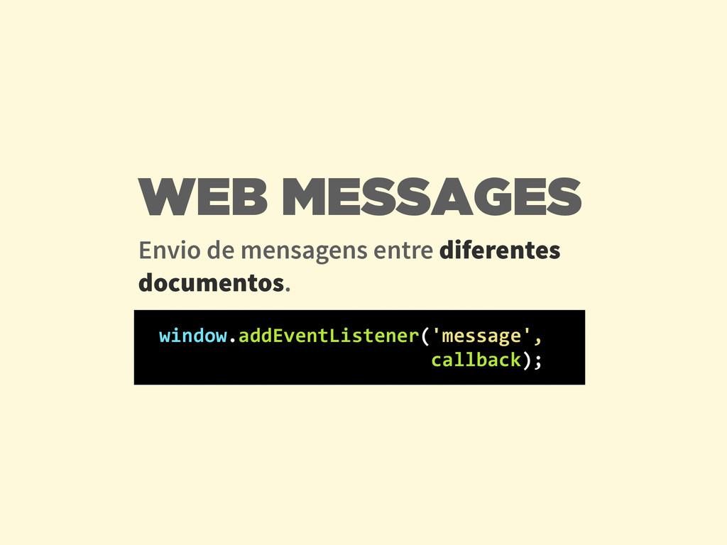 Envio de mensagens entre diferentes documentos....