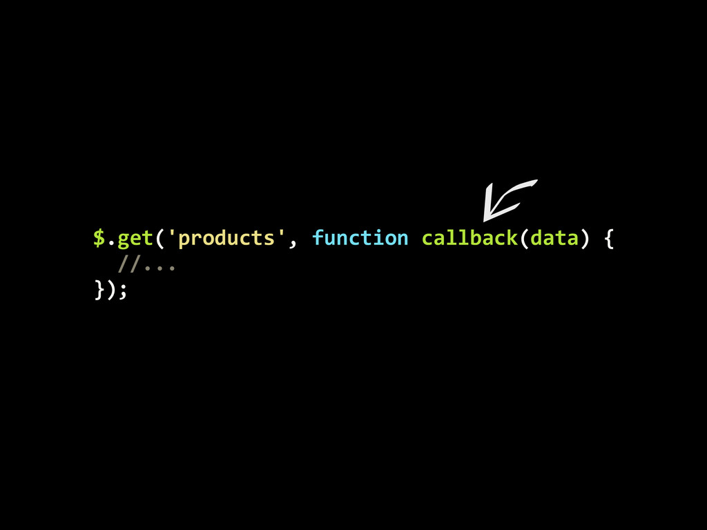 $.get('products',	