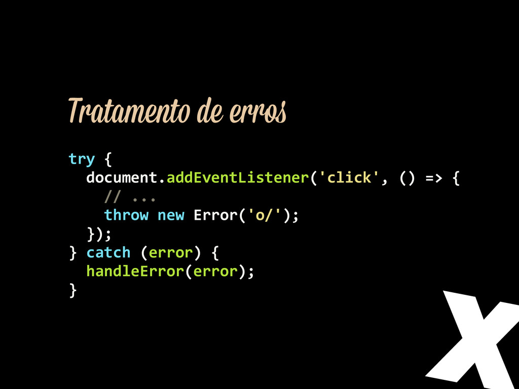 try {    document.addEventListener(...