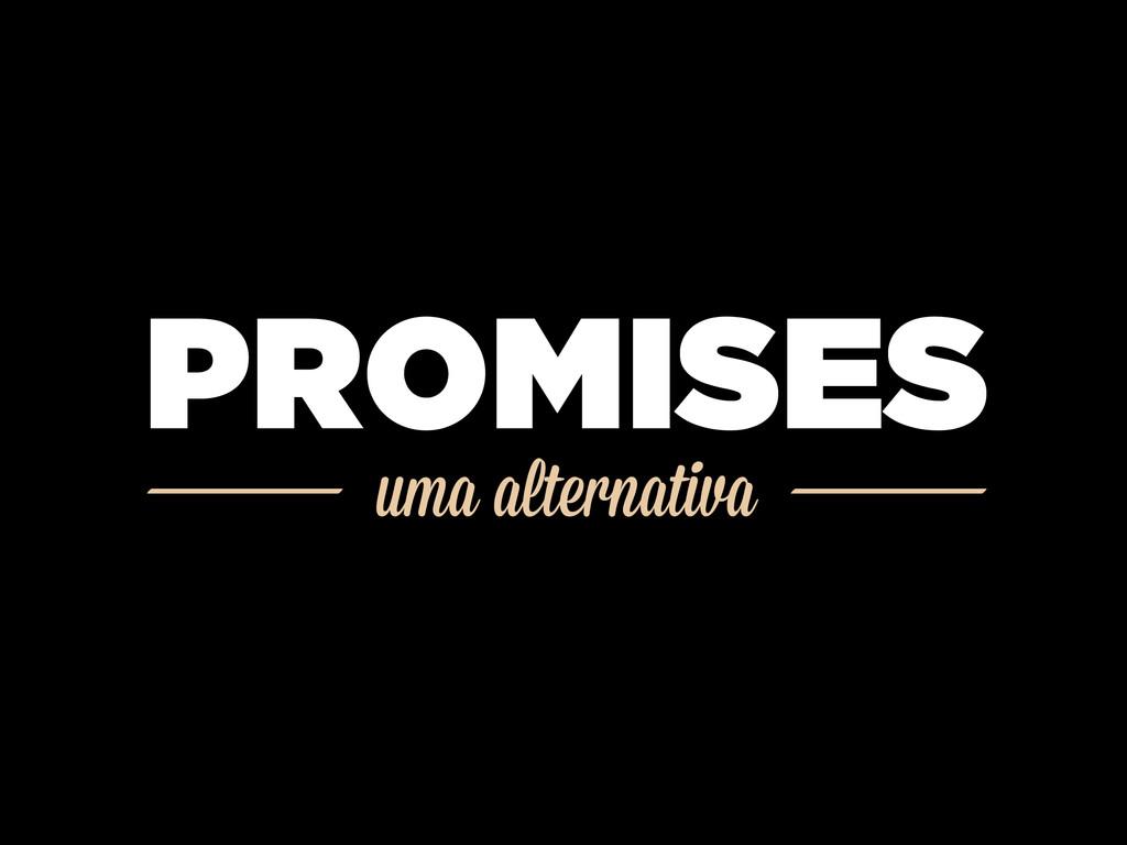 uma alternativa PROMISES