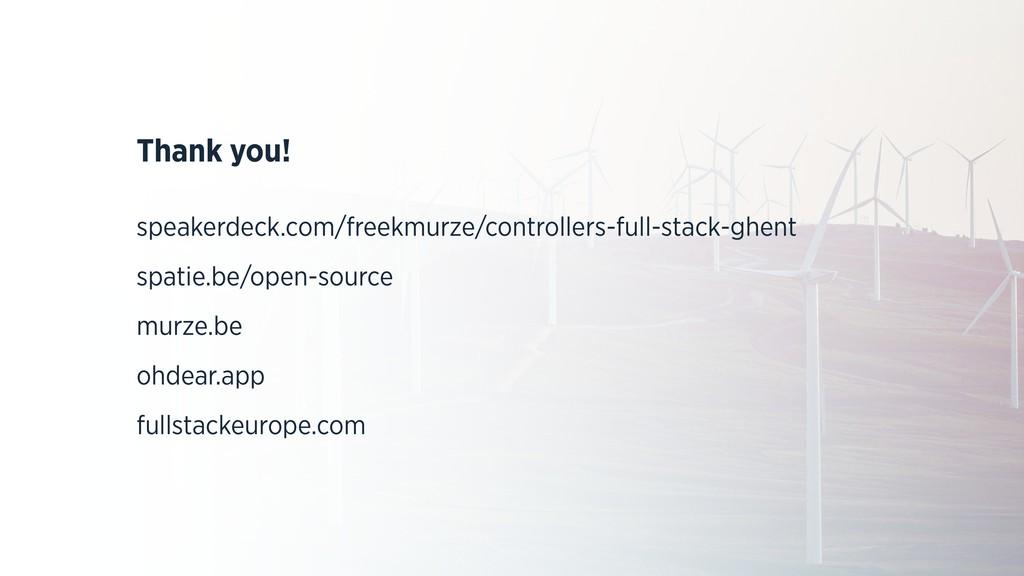 Thank you! speakerdeck.com/freekmurze/controlle...