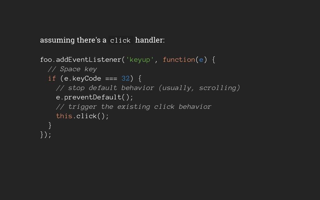 assuming there's a click handler: foo.addEventL...