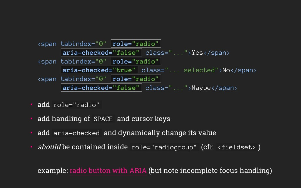 "<span tabindex=""0"" role=""radio"" aria-checked=""f..."