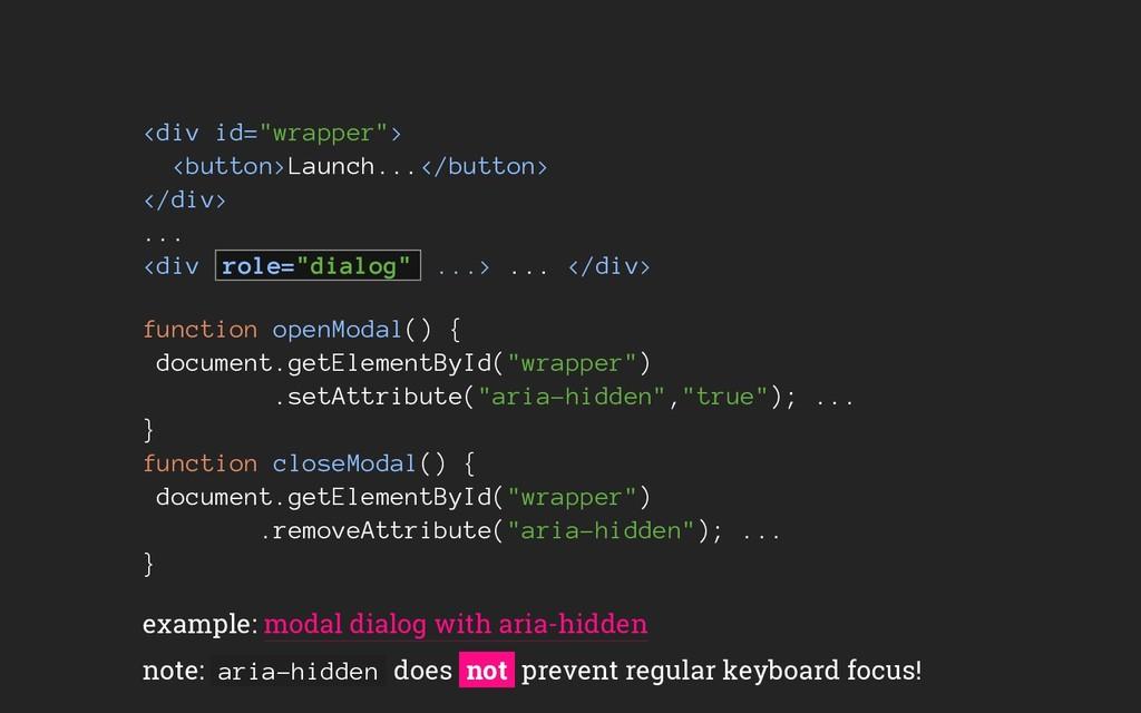 "<div id=""wrapper""> <button>Launch...</button> <..."