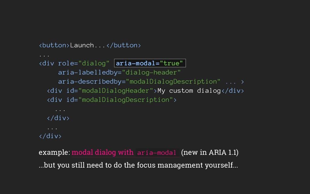 """<button>Launch...</button> ... <div role=""""dialo..."""
