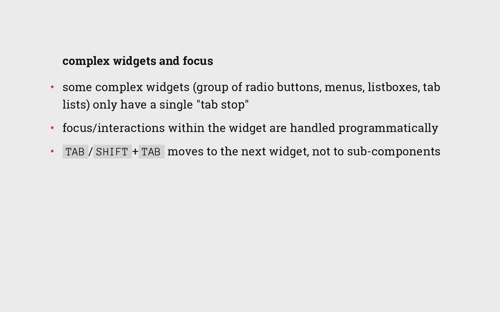 complex widgets and focus • some complex widge...