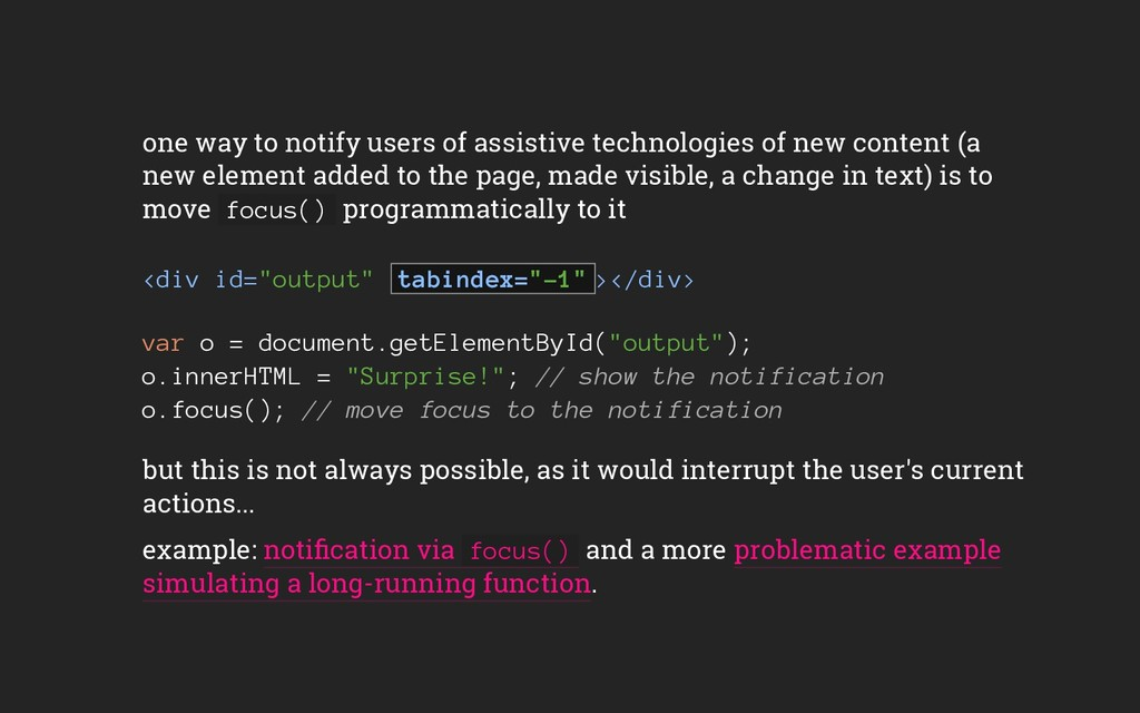 one way to notify users of assistive technologi...