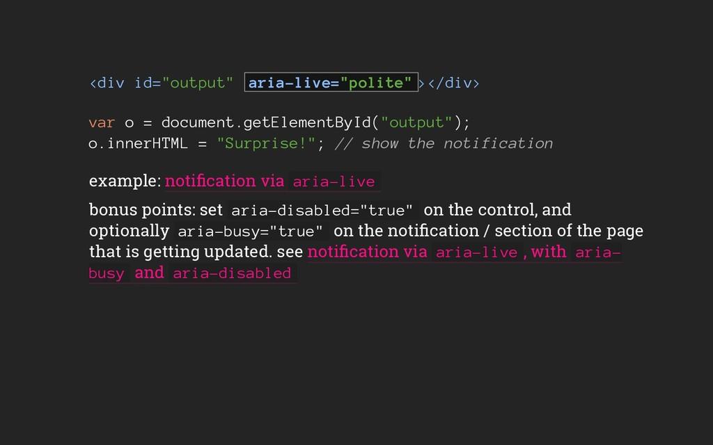 """<div id=""""output"""" aria-live=""""polite"""" ></div> var..."""