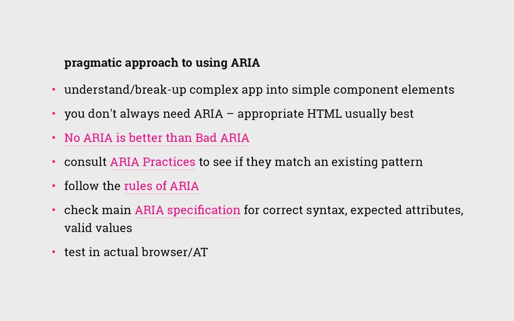 pragmatic approach to using ARIA • understand/...
