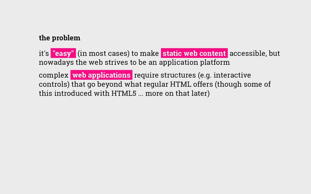 """the problem it's """"easy"""" (in most cases) to make..."""