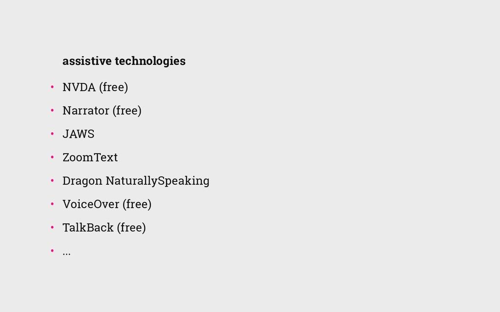 assistive technologies • NVDA (free) • Narrat...