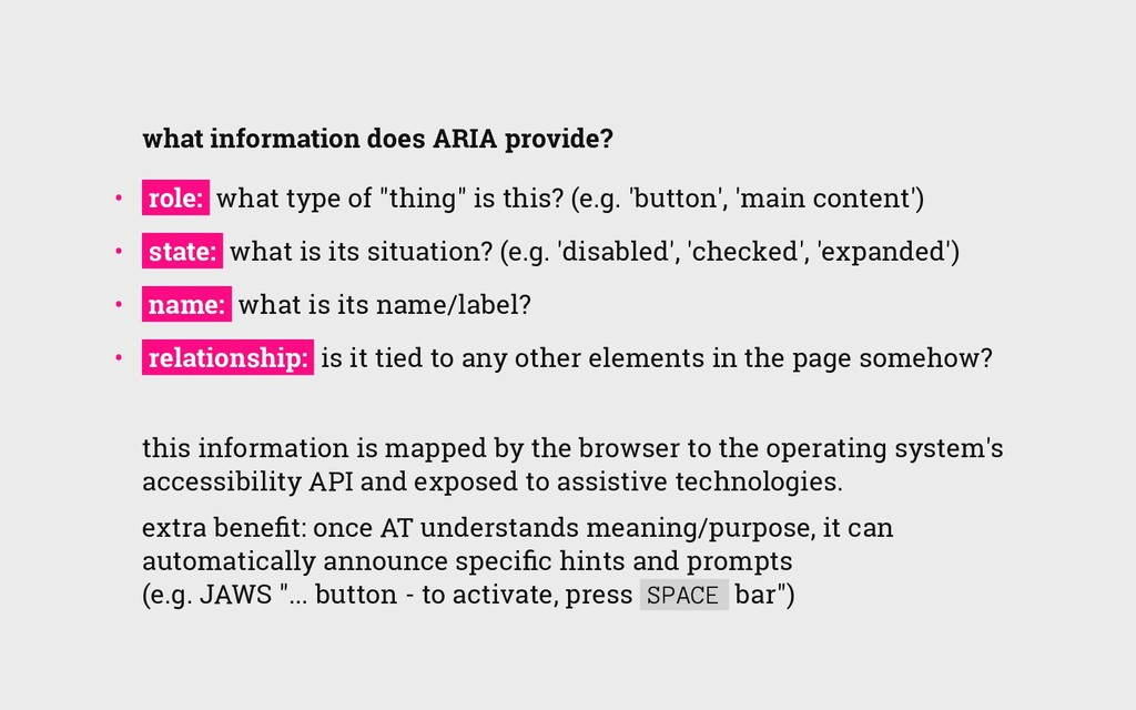 what information does ARIA provide? •  role: w...