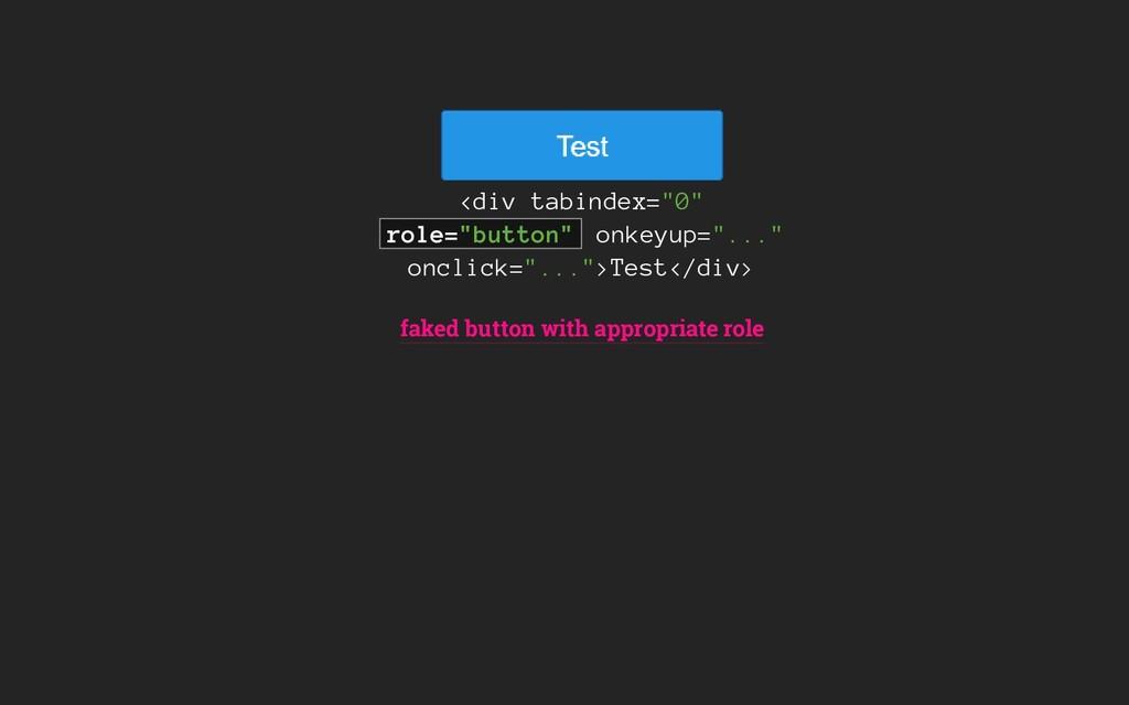 "<div tabindex=""0"" role=""button"" onkeyup=""..."" o..."