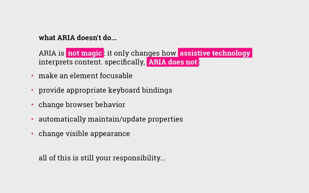 what ARIA doesn't do... ARIA is not magic : it ...