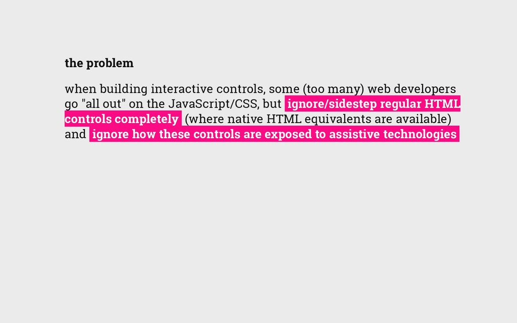 the problem when building interactive controls,...