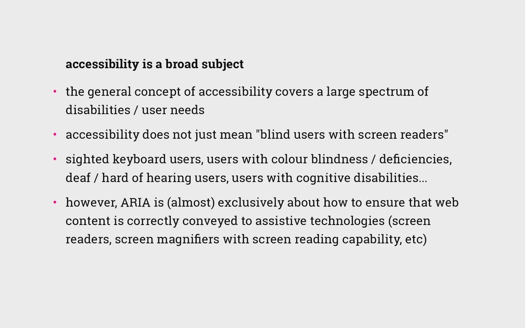 accessibility is a broad subject • the general...