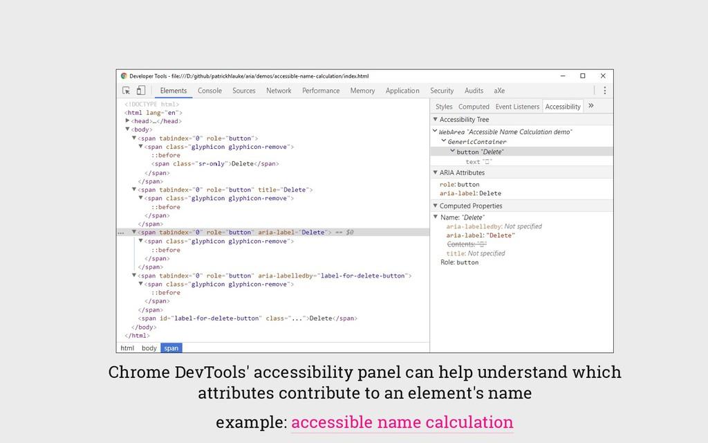 Chrome DevTools' accessibility panel can help u...