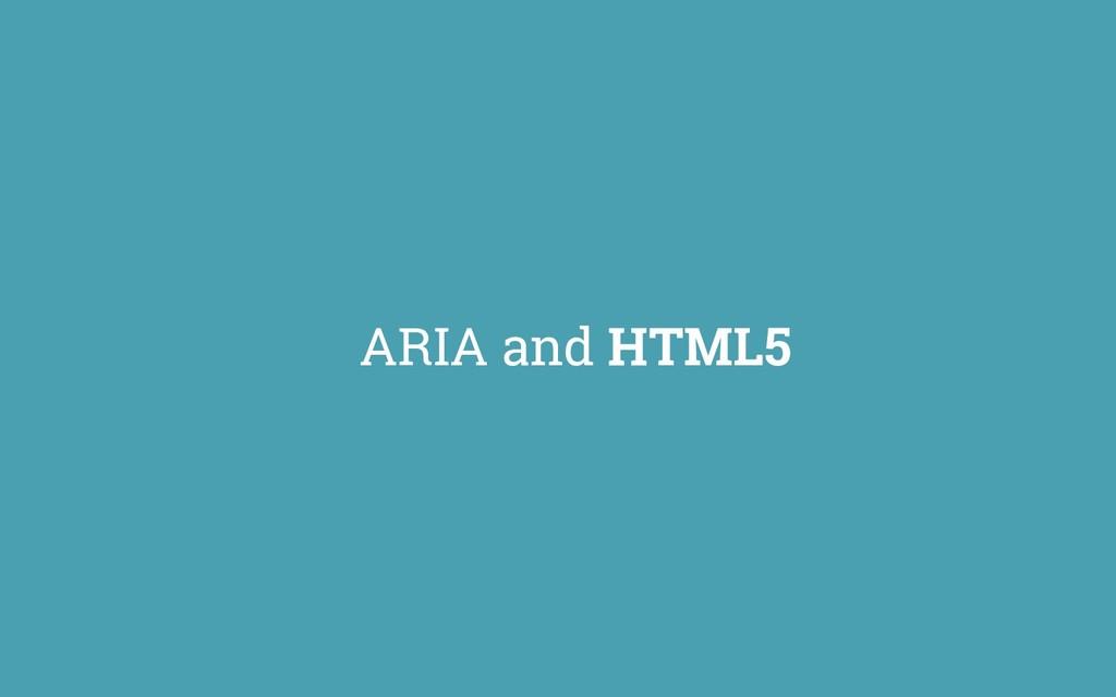 ARIA and HTML5