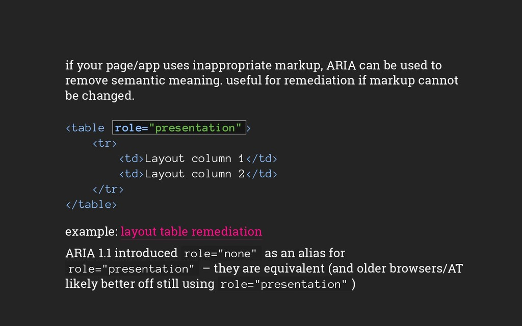 if your page/app uses inappropriate markup, ARI...