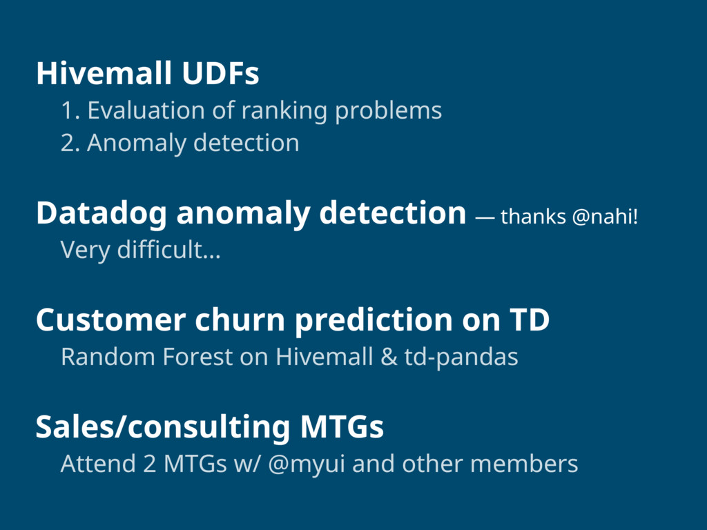 Hivemall UDFs 1. Evaluation of ranking problem...