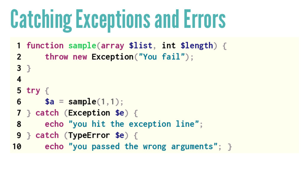Catching Exceptions and Errors 1 function sampl...