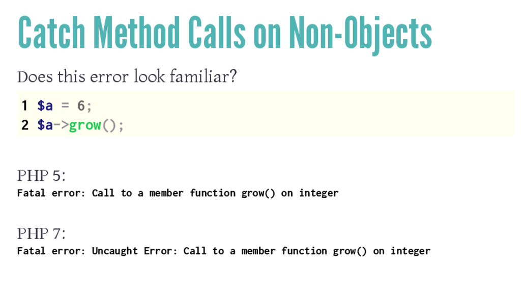 Catch Method Calls on Non-Objects Does this err...