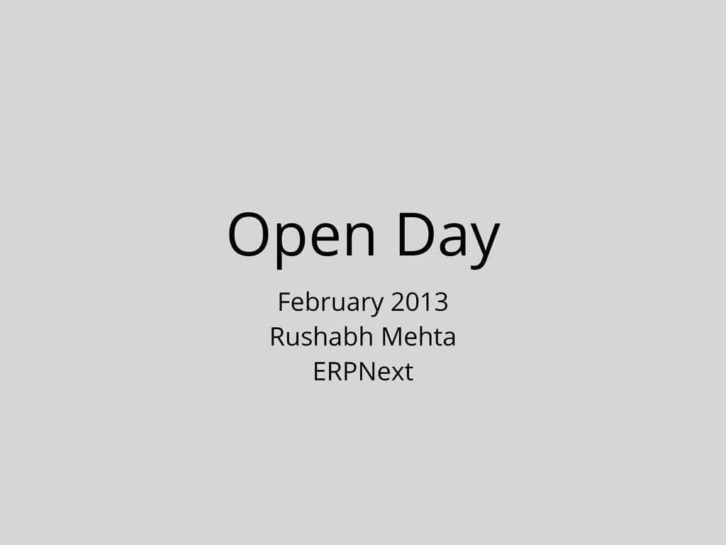 Open Day February 2013 Rushabh Mehta ERPNext