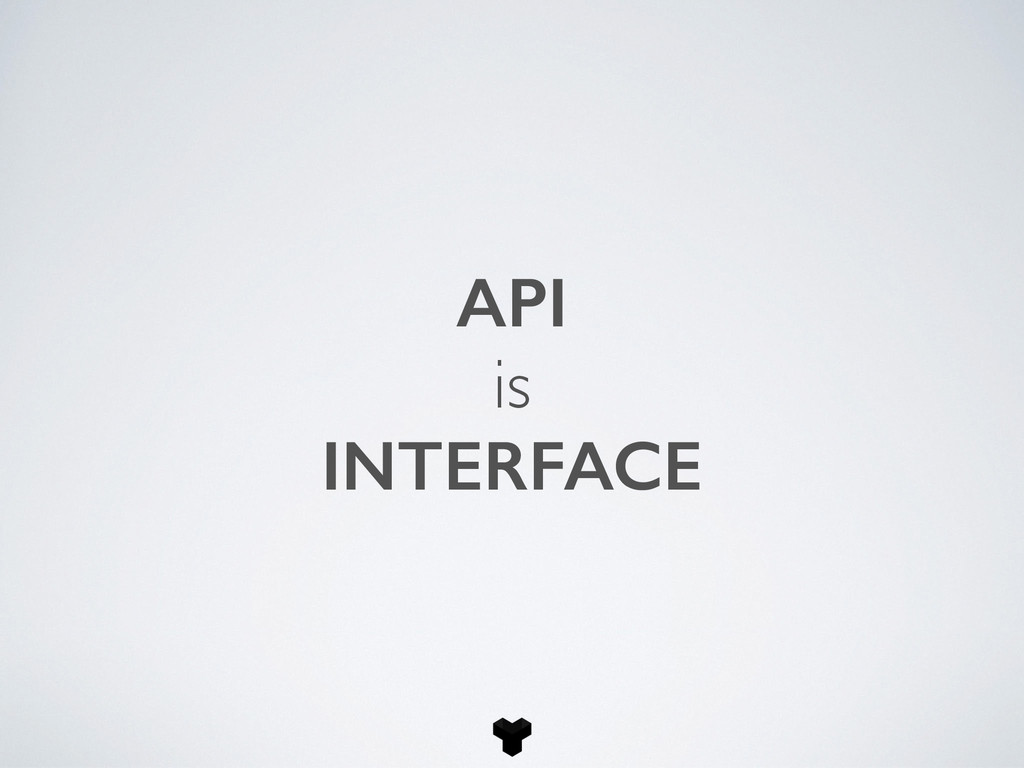 API is INTERFACE