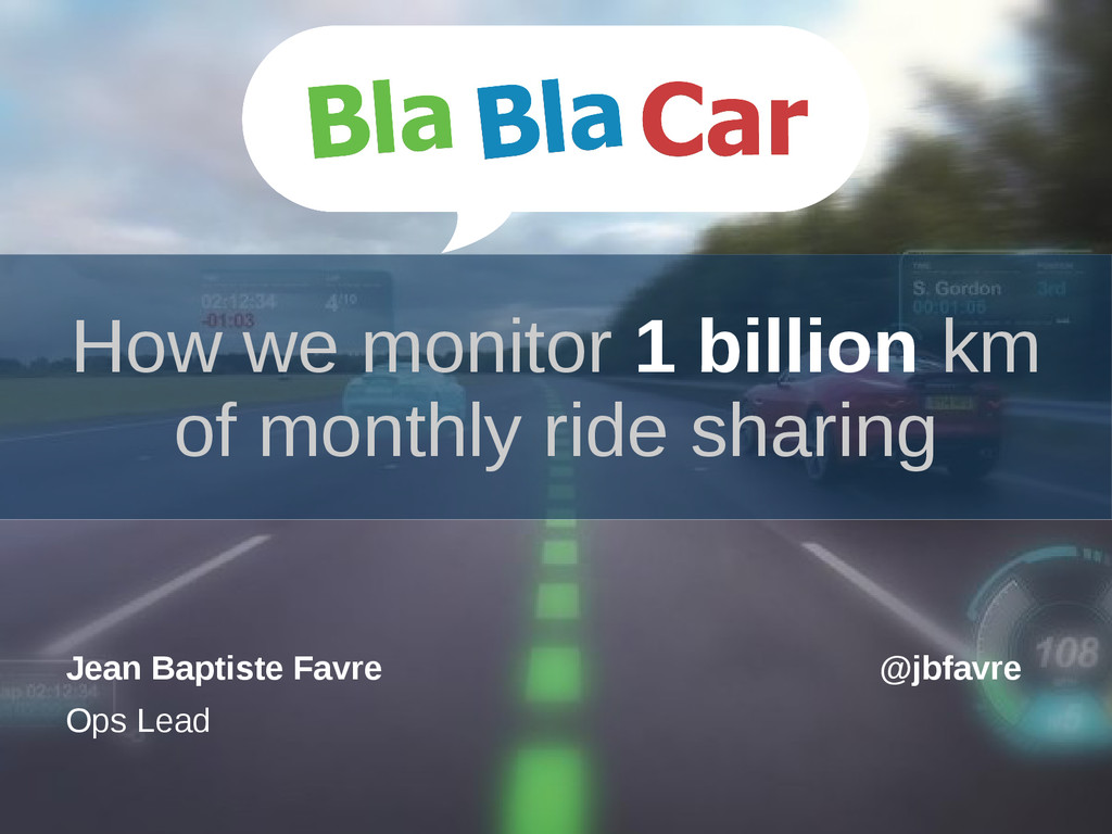 How we monitor 1 billion km of monthly ride sha...
