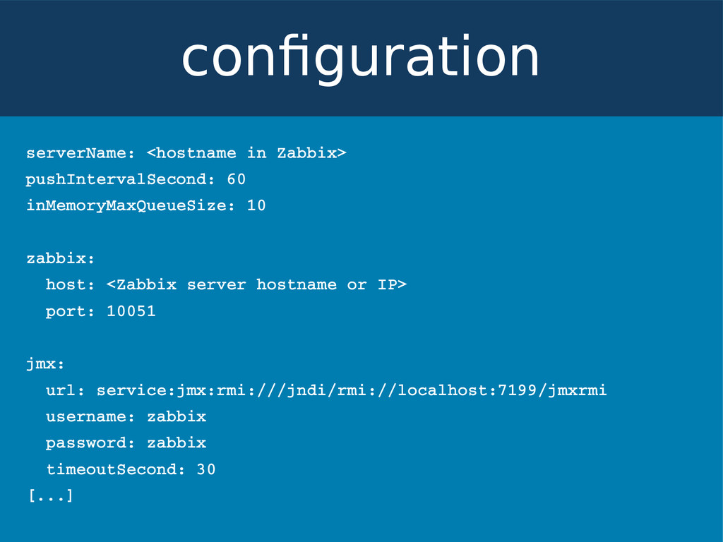 serverName: <hostname in Zabbix> pushIntervalSe...