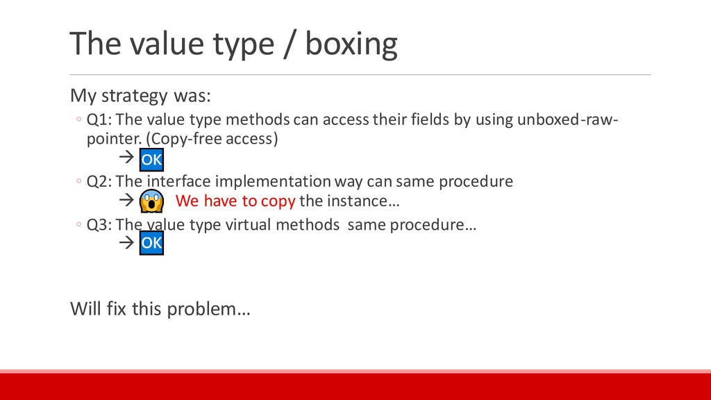 The value type / boxing My strategy was: ◦ Q1: ...